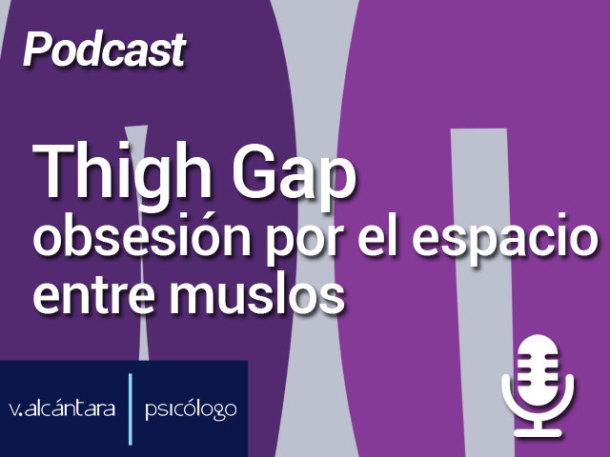 Thigh gap: obsesión por el espacio entre los muslos